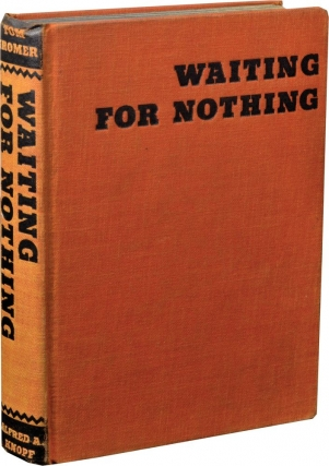 Waiting For Nothing (First Edition). Tom Kromer