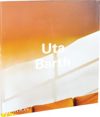 Uta Barth (First Edition). Uta Barth, Matthew Higgs Pamela M. Lee, Jeremy Gilbert-Rolfe