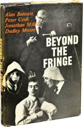 Beyond the Fringe (First Edition). Alan Bennett, Dudley Moore, Jonathan Miller, Peter Cook