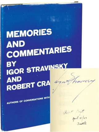 Memories and Commentaries (First Edition, signed by Stravinsky and Craft). Igor Stravinsky,...