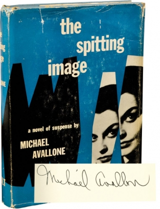 The Spitting Image (Signed First Edition). Michael Avallone