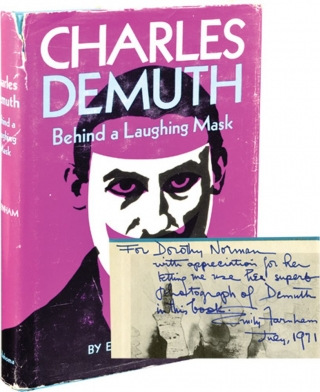 Charles Demuth: Behind a Laughing Mask (Signed First Edition, copy belonging to Dorothy Norman)....