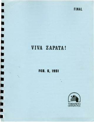Viva Zapata (Original screenplay for the 1952 film, later reproduction). Elia Kazan, John...
