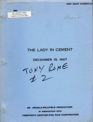 The Lady in Cement [Lady in Cement] (Original screenplay for the 1968 film). Gordon Douglas,...