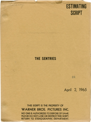 The Sentries (Original screenplay for an unproduced film). Robert Dozier, screenwriter