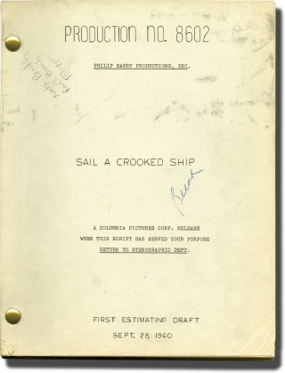 Sail a Crooked Ship (Original screenplay for the 1961 film). Irving Brecher, Bruce Geller Ruth Brooks Flippen, Nathaniel Benchley, Philip Barry Jr., Carolyn Jones Robert Wagner, Ernie Kovacs, director, screenwriter, novel, producer, starring.