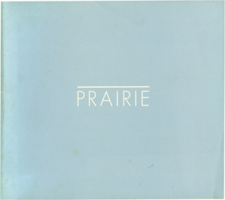 Prairie (First Edition). Robert Adams