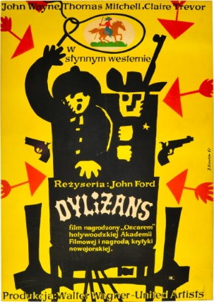 Dylizans [Stagecoach] (Original poster for the 1939 film). John Ford, Jerzy Treutler, Ernest...