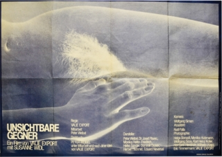 Invisible Adversaries [Unsichtbare Gegner] (Original poster for the 1977 film). Valie Export, Peter Weibel, Peter Weibel Susanne Widl, Dr. Josef Plavec, screenwriter director, screenwriter, starring.