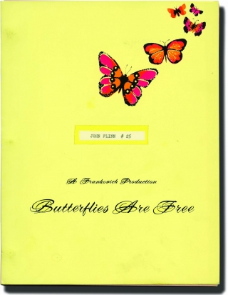 Butterflies Are Free (Original screenplay for the 1972 film, John Flinn's copy). Milton Katselas,...