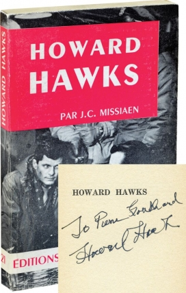 Howard Hawks (Softcover, inscribed by Hawks). J. C. Missiaen, Jean-Claude