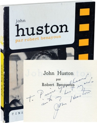 John Huston (First Edition, inscribed by John Huston). Robert Benayoun