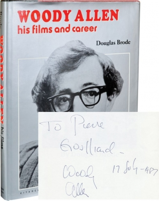 Woody Allen: His Films and Career (First Edition, inscribed by Woody Allen). Douglas Brode