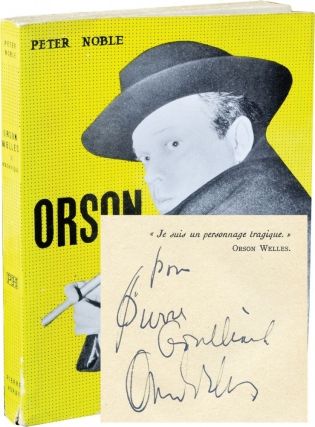 Orson Welles: Le Magnifique (Softcover, inscribed by Welles). Peter Noble