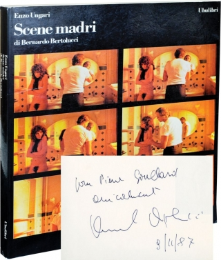 Scene Madri di Bernardo Bertoluuci (First Edition, inscribed by Bertolucci). Enzo Ungari