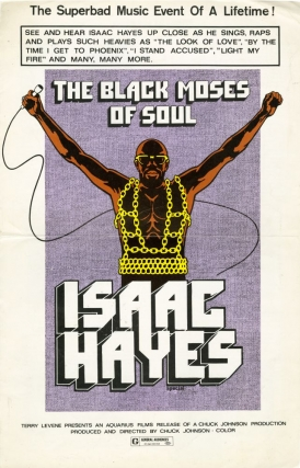 Isaac Hayes: The Black Moses of Soul (Original poster and pressbook for the 1973 documentary). Chuck Johnson, director, Isaac Hayes, starring.