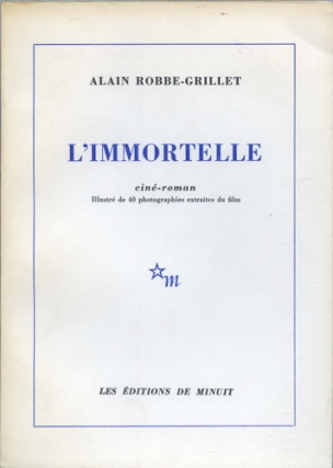 L'Immortelle (Illustrated Cine-Roman). Alain Robbe-Grillet