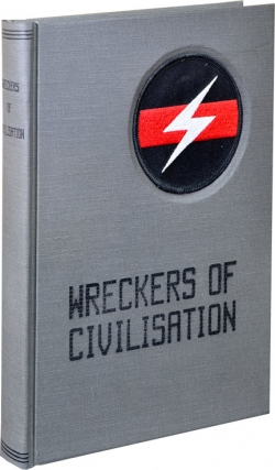 Wreckers of Civilisation [Civilization]: The Story of COUM Transmissions and Throbbing Gristle (First Edition, signed by Genesis P-Orridge). Simon Ford, Jon Savage, foreword.