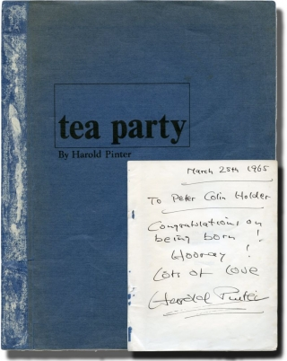 Tea Party (Original screenplay for the 1965 BBC television movie, signed by Pinter). Charles...