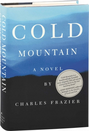 Cold Mountain (First Edition). Charles Frazier