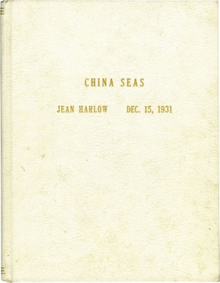 China Seas (Original screenplay treatment script for the 1935 film). Clark Gable Jean Harlow, Tay...