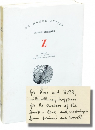 Z (First French Edition, inscribed to William Styron). Vassilis Vassilikos