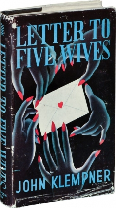 Letter to Five Wives [Letter to Three Wives] (First UK Edition). John Klempner