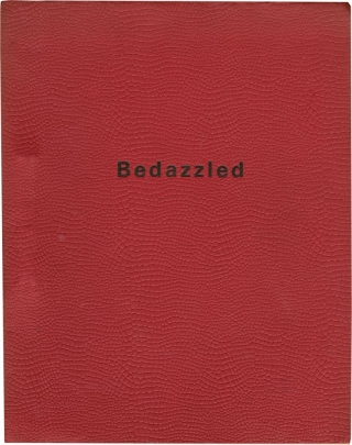 Bedazzled (Original screenplay for the 1967 film). Stanley Donen, Dudley Moore Peter Cook, Peter...