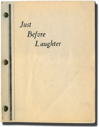 Just Before Laughter (Original screenplay for an unproduced film). Frank Partos, Stanley...