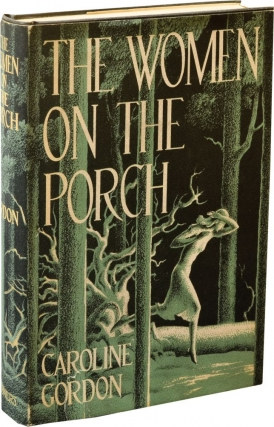 The Woman On the Porch (First Edition). Caroline Gordon.