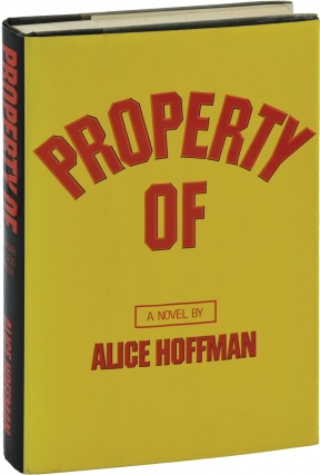 Property Of (First Edition, review copy). Alice Hoffman
