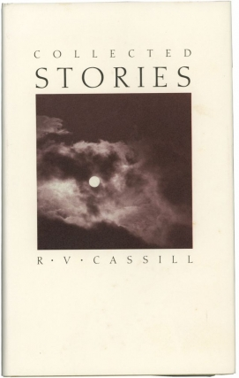 Collected Stories (First Edition). R. V. Cassill