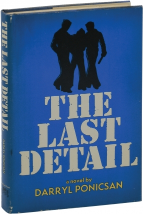 The Last Detail (First Edition). Darryl Poniscan