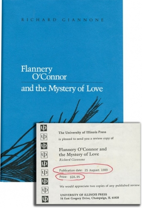 Flannery O'Connor and the Mystery of Love (First Edition, review copy). Richard Giannone
