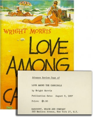 Love Among the Cannibals (First Edition, review copy). Wright Morris