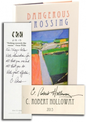 Dangerous Crossing (First Edition, inscribed to film director and producer Tony Bill). C. Robert...