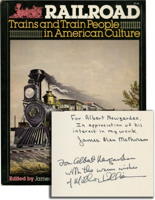 Railroad: Trains and Train People in American Culture (Signed First Edition). James Alan...