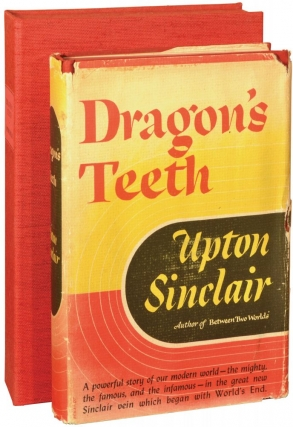 Dragon's Teeth (First Edition, self-published issue). Upton Sinclair