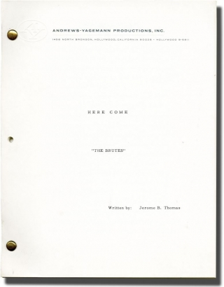 The Brutes: The Idols I Have Loved So Long (Original treatment script for an unproduced...