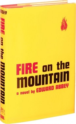 Fire on the Mountain (First Edition). Edward Abbey.