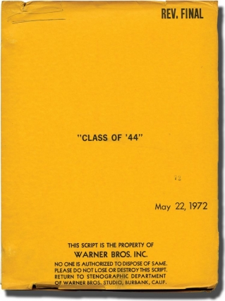 Class of '44 (Original screenplay for the 1973 film). Paul Bogart, Herman Raucher, Jerry Houser...