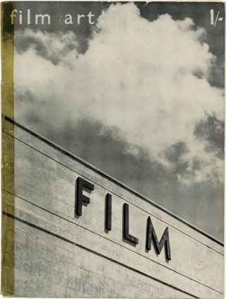 Film Art: Review of the Advance-Guard Cinema, Issue No. 9, Autumn 1936. B. Braun, Edward...