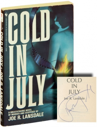 Cold in July (Signed First Edition). Joe R. Lansdale