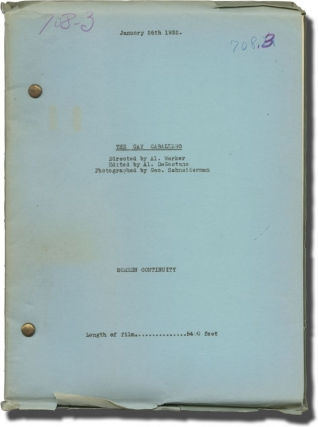 The Gay Caballero (Post-production script for the 1932 film). Alfred L. Werker, Philip Klein...