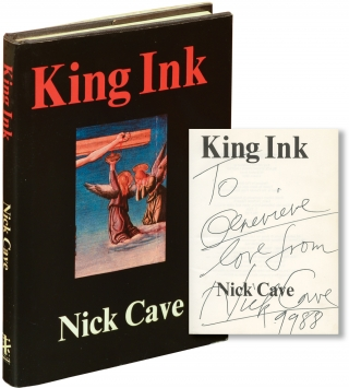 King Ink (Signed First Edition). Nick Cave