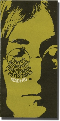 Principados y potestades [Principles and Powers] (First Mexican Edition). Carlos Monsivais,...