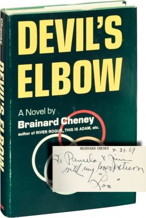 Devil's Elbow (First Edition, inscribed in the year of publication). Brainerd Cheyney.