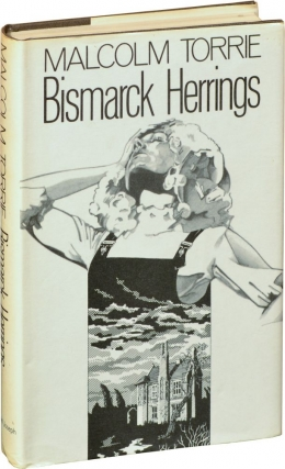 Bismarck Herrings (First UK Edition). Malcolm Torrie