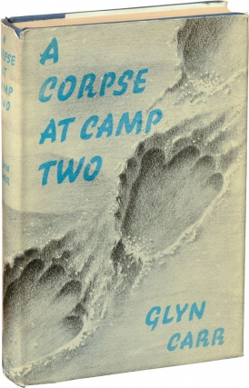 A Corpse at Camp Two (First UK Edition). Showell Styles, Glyn Carr