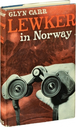 Lewker in Norway (First UK Edition). Showell Styles, Glyn Carr